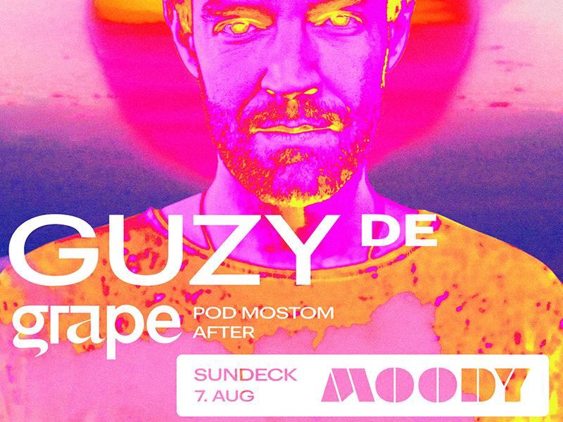 Moody x Guzy / 7. 8. 2021 /Grape pod mostom after ()